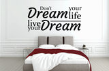 dont dream your life slaapkamer