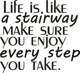 Life is like a stairway