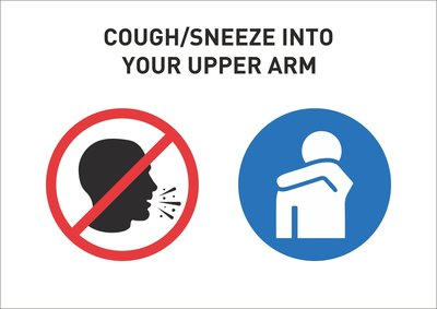 """Cough/ sneeze into your upper arm"" bord"