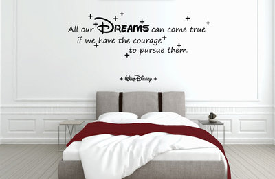 Muursticker slaapkamer met tekst All our dreams can come true ...