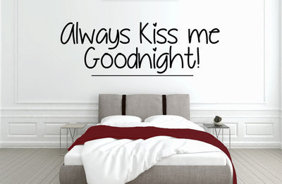Always kiss me goodnight slaapkamer