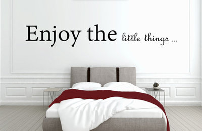 Enjoy the little things slaapkamer