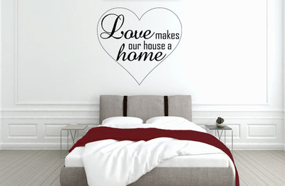 Love makes our house a home slaapkamer